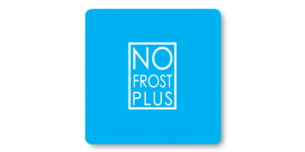 NO FROST PLUS TECHNOLOGY